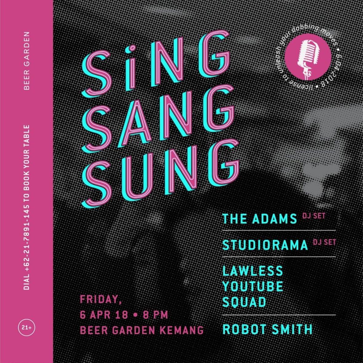 Sing Sang Sung 6 April Beer Garden Kemang Jakarta Deathrockstar